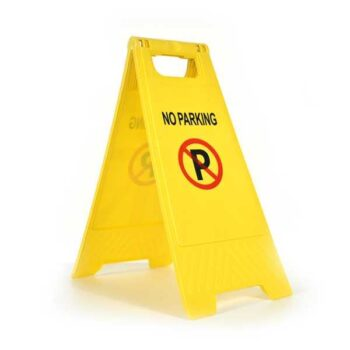 No Parking Floor Stand Up Sign for Office or Industry